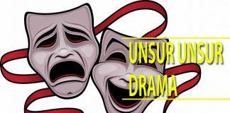 Unsur unsur drama dan pengertiannya