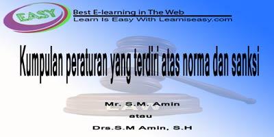 pengertian hukum menurut S.M. Amin