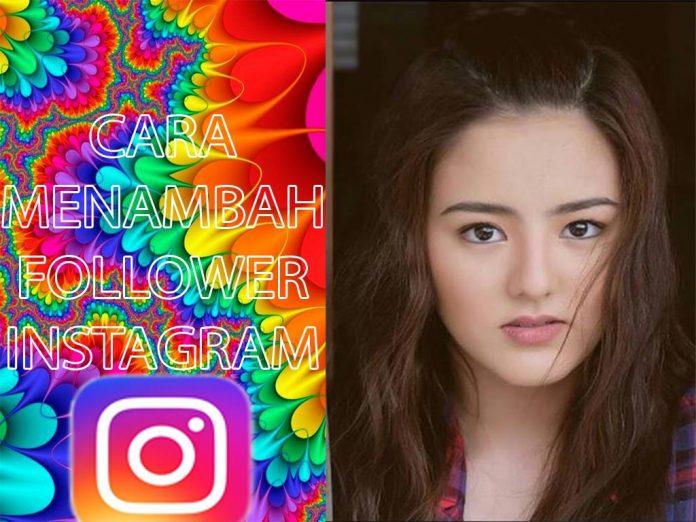cara memperbanyak follower instagram dengan aplikasi dan tanpa aplikasi