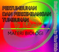 materi biologi pertumbuhan dan perkembangan tumbuhan