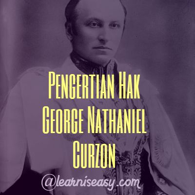 Pengertian hak dan kewajiban menurut Lord George Nathaniel Curzon