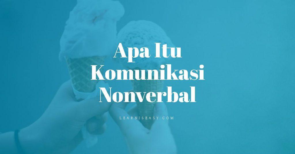 Pengertian komunikasi nonverbal