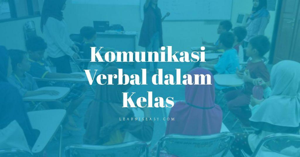 pengertian komunikasi verbal dan bentuk komunikasi verbal