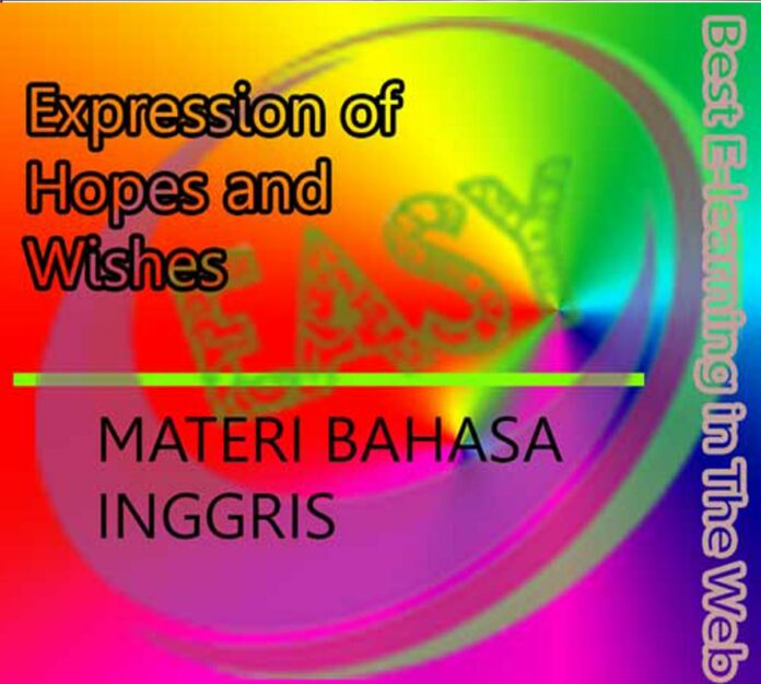 Belajar Bahasa Inggris: Expressing Hopes and Wishes