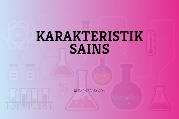karakteristik sains